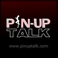PIN-UP TALK